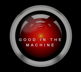 Good in the Machine